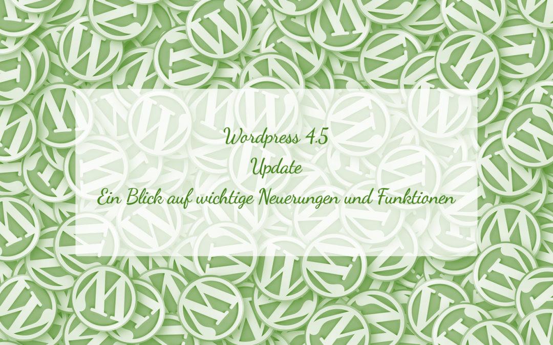 Was du über das neue WordPress 4.5 wissen musst