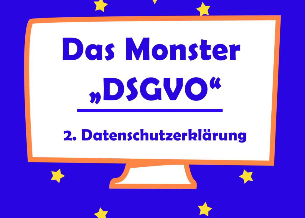 Das Monster DSGVO - Die Datenschutzerklärung - Tierisch Selbstständig