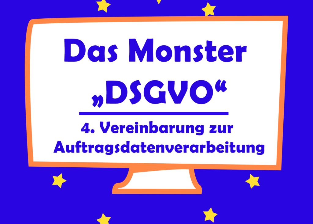 Das Monster Dsgvo Auftragsvereinbarung Ehem
