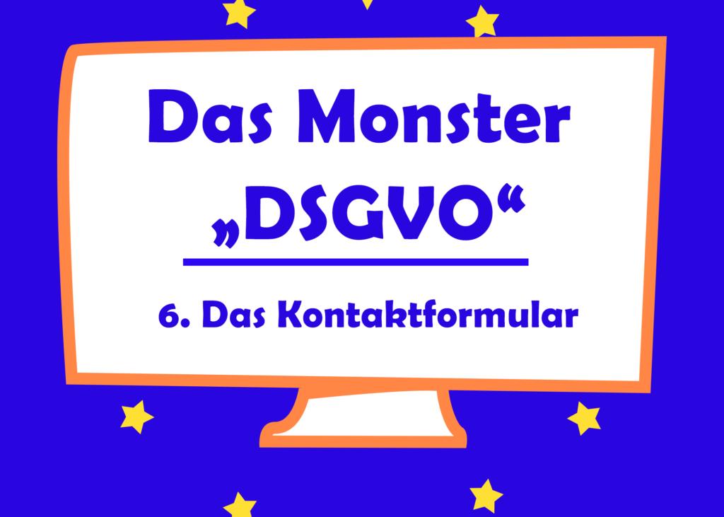 Das Monster Dsgvo Das Kontaktformular Tierisch Selbstständig
