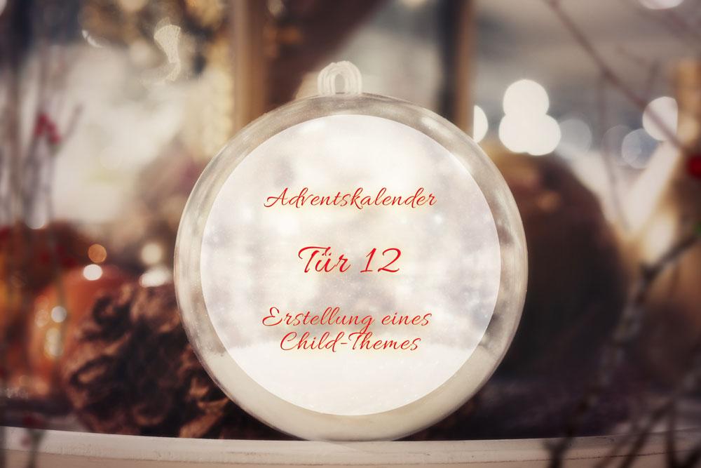 Türchen 12: Das Child-Theme