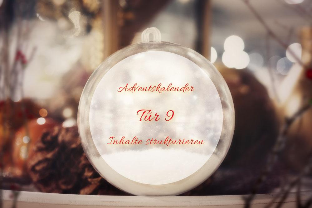 Türchen 9: Inhalt und Aufbau – Teil 2